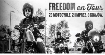 Harley Davidson FREEDOM ON TOUR! Kolejny raz w Polsce